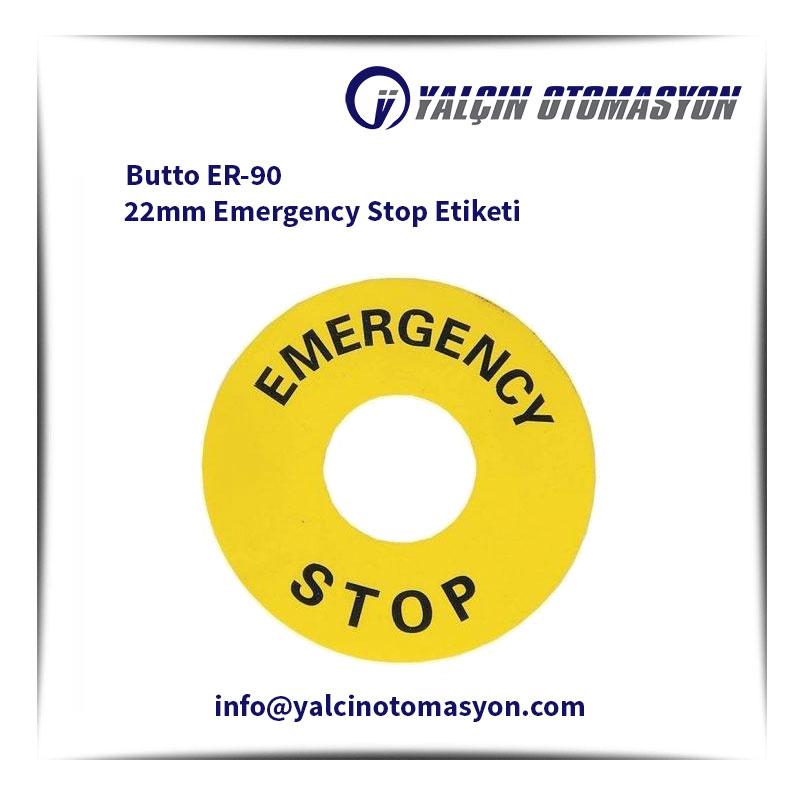 Butto ER-90 22mm Emergency Stop Etiketi